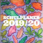 Terminplan und Schulplaner 2019/20